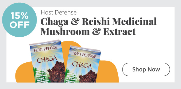 Host Defense - Chaga and Reishi medicinal mushroom and extract - 15% Off
