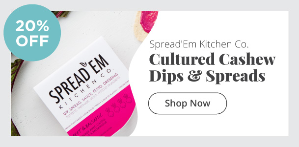 Spread'Em Kitchen Co. - Cultured cashew dips, spreads - 20% Off